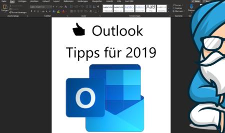 6 Outlook Tipps für 2019